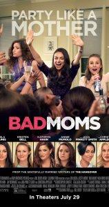 Bad Moms filmposter